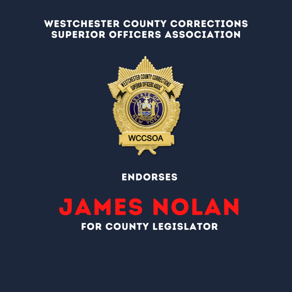 Westchester county corrections superior officers association Endorsement